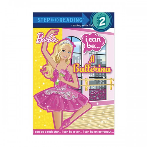 RL 2.0 : Step into Reading 2 : Barbie : I Can Be A Ballerina (Paperback)