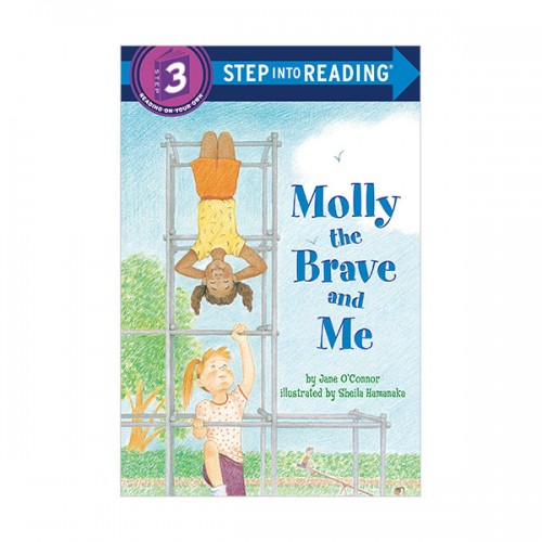 Step Into Reading 3 : Molly the Brave and Me (Paperback)
