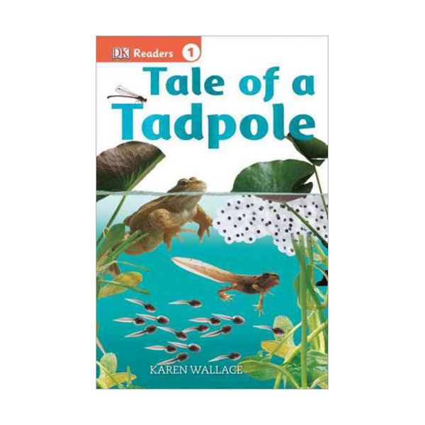 RL 2.1 : DK Readers Level 1 : Tale of a Tadpole (Paperback)