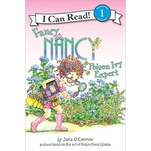 I Can Read Book 1 : Fancy Nancy: Poison Ivy Expert (Paperback)
