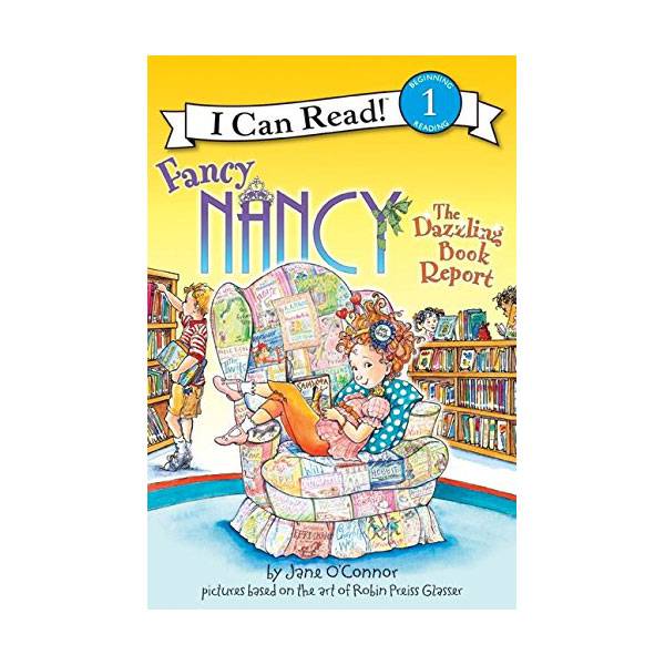 RL 2.1 : I Can Read Book 1 : Fancy Nancy: The Dazzling Book Report (Paperback)