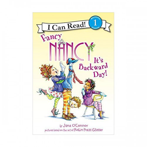 I Can Read Level 1 : Fancy Nancy : It's Backward Day! (Paperback)