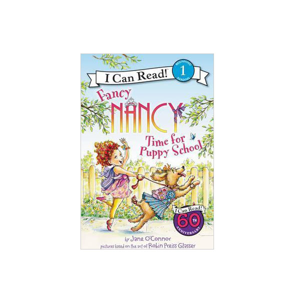 I Can Read Level 1 : Fancy Nancy : Time for Puppy School (Paperback)