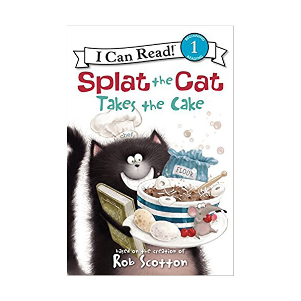 RL 2.1 : I Can Read Level 1 : Splat the Cat : Splat the Cat Takes the Cake (Paperback)