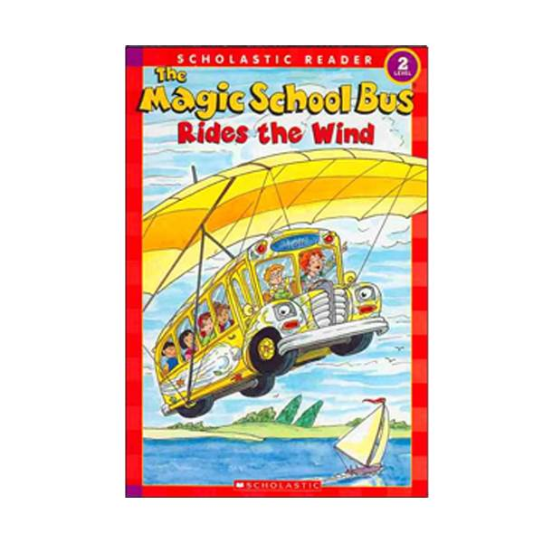 RL 2.1 : Scholastic Reader Level 2 : Magic School Bus Rides the Wind (Paperback)