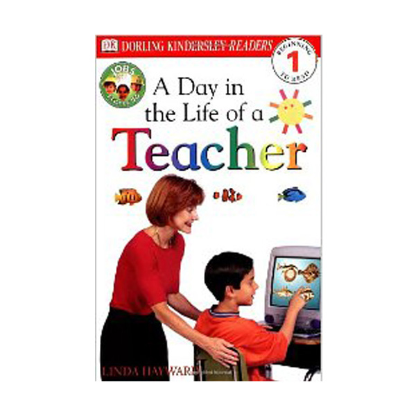 RL 2.2 : DK Readers Level 1: A Day in the Life of a Teacher (Paperback)