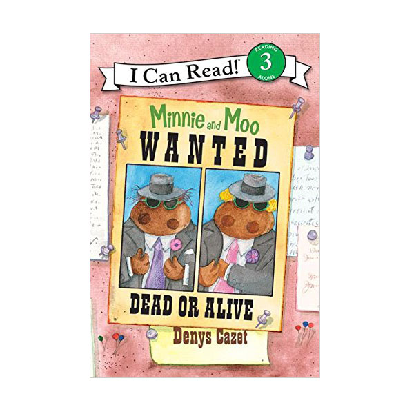 RL 2.2 : I Can Read 3 : Minnie And Moo: Wanted Dead Or Alive (Paperback)