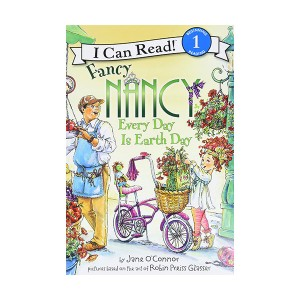 I Can Read Book 1 : Fancy Nancy: Every Day Is Earth Day (Paperback)