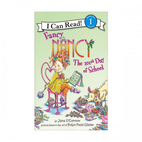 RL 2.2 : I Can Read Book 1 : Fancy Nancy: The 100th Day of School (Paperback)
