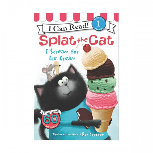 RL 2.2 : I Can Read Book Level 1 : Splat the Cat : I Scream for Ice Cream (Paperback)