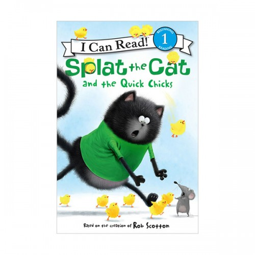 RL 2.2 : I Can Read Book Level 1 : Splat the Cat : Splat the Cat and the Quick Chicks (Paperback)