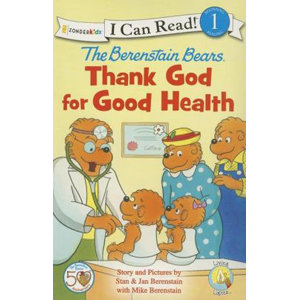 RL 2.2 : I Can Read Book Level 1 : The Berenstain Bears, Thank God for Good Health (Paperback)