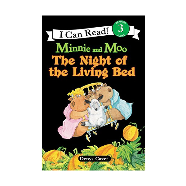 RL 2.2 : I Can Read Book Level 3 : Minnie and Moo : The Night of the Living Bed (Paperback)