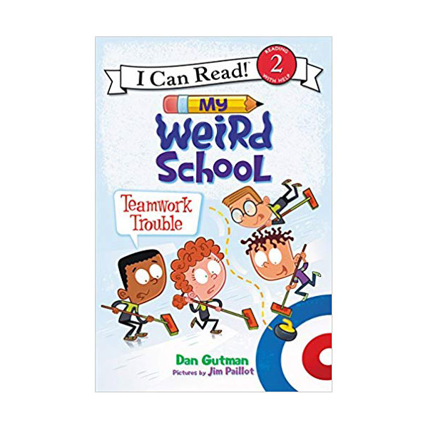 I Can Read 2 : My Weird School : Teamwork Trouble (Paperback)