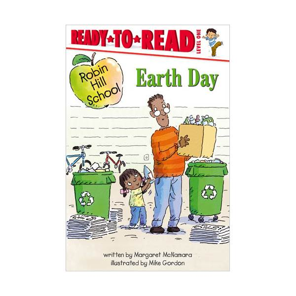 Ready To Read Level 1 : Robin Hill School : Earth Day (paperback)