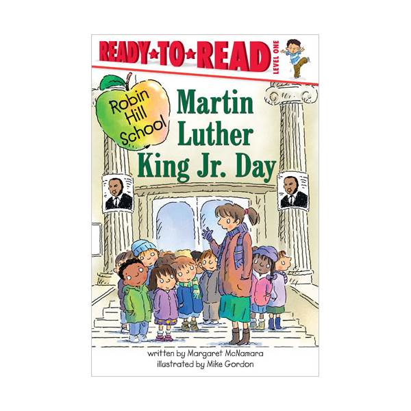 Ready To Read Level 1 : Robin Hill School : Martin Luther King Jr. Day (paperback)