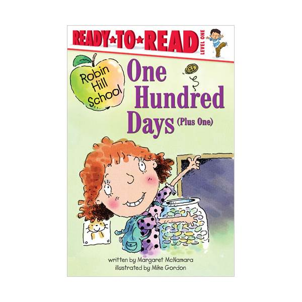Ready To Read Level 1 : Robin Hill School : One Hundred Days (paperback)