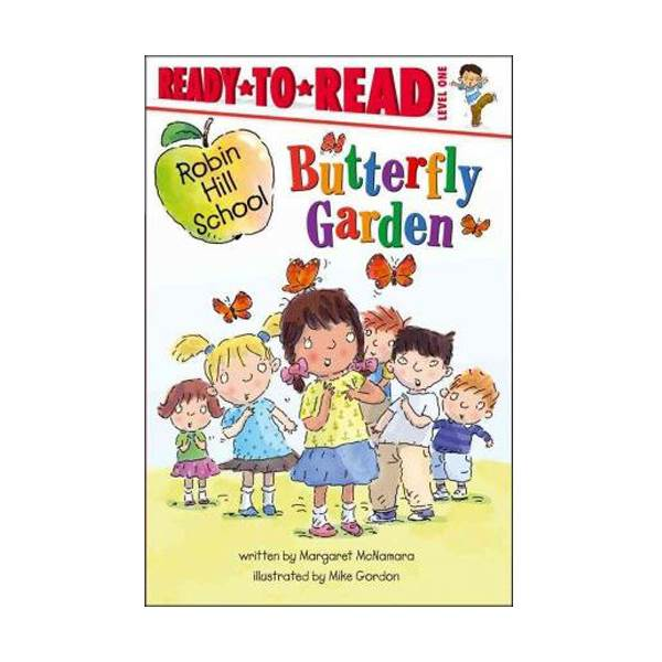Ready To Read Level 1 : Robin Hill School : Butterfly Garden (Paperback)
