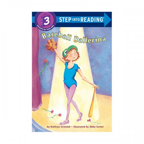 Step Into Reading 3 : Baseball Ballerina (Paperback)