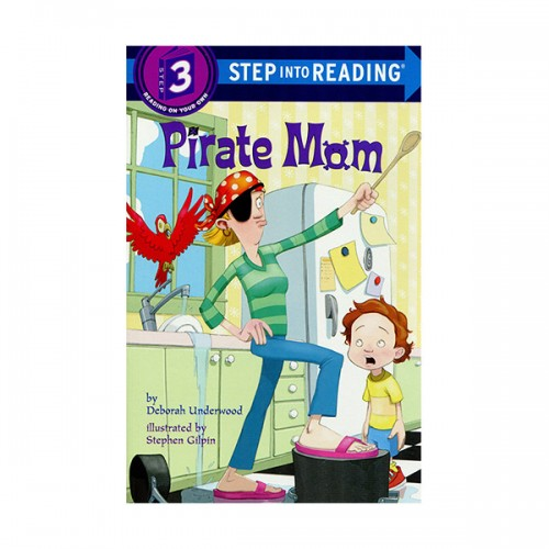 Step Into Reading 3 : Pirate Mom (Paperback)