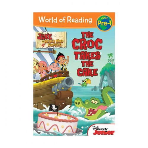 RL 2.2 : World of Reading Pre-Level 1 : Jake and the Never Land Pirates : The Croc Takes the Cake (Paperback)