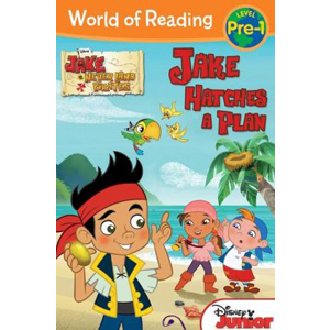 RL 2.2 : World of Reading Pre-Level 1 : Jake and the Never Land Pirates Jake Hatches a Plan (Paperback)