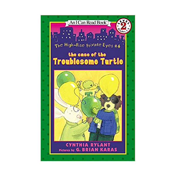 RL 2.3 : An I Can Read Book Level 2 : High Rise Private Eyes Series #4 : The Case of the Troublesome Turtle (Paperback)