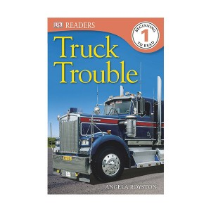 RL 2.3 : DK Readers Level 1 : Truck Trouble (Paperback)