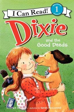 RL 2.3 : I Can Read Book 1 : Dixie and the Good Deeds (Paperback)