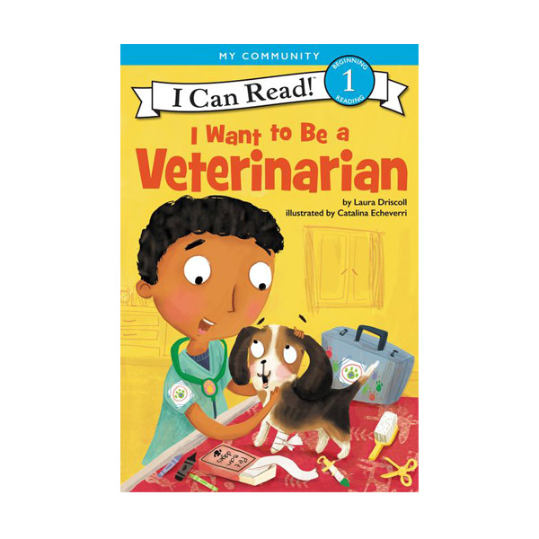 I Can Read 1 : I Want to Be a Veterinarian (Paperback)