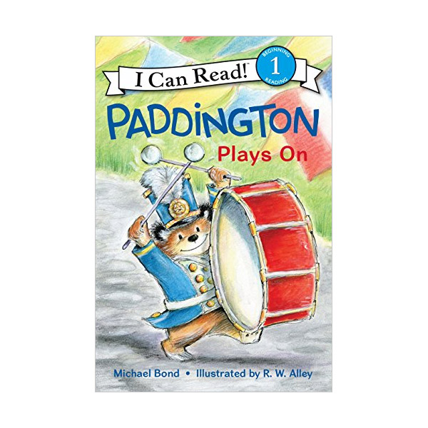 RL 2.3 : I Can Read Level 1 : Paddington : Plays On (Paperback)