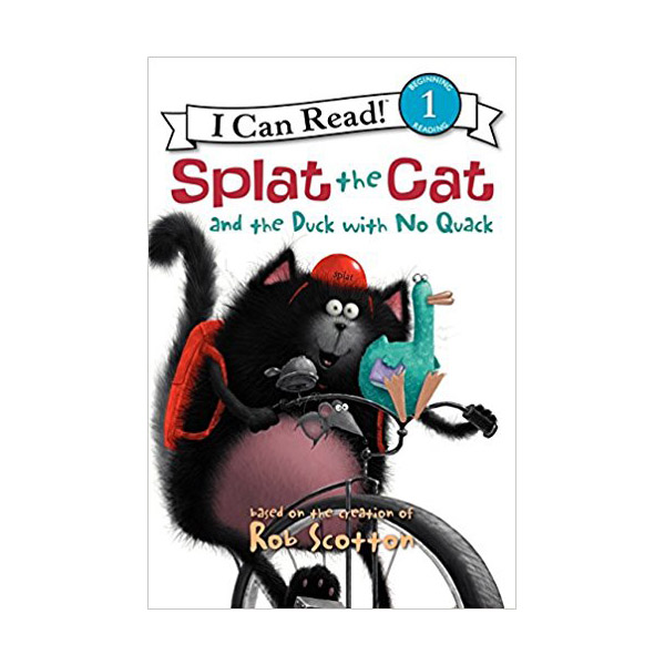 RL 2.3 : I Can Read Level 1 : Splat the Cat : Splat the Cat and the Duck with No Quack (Paperback)