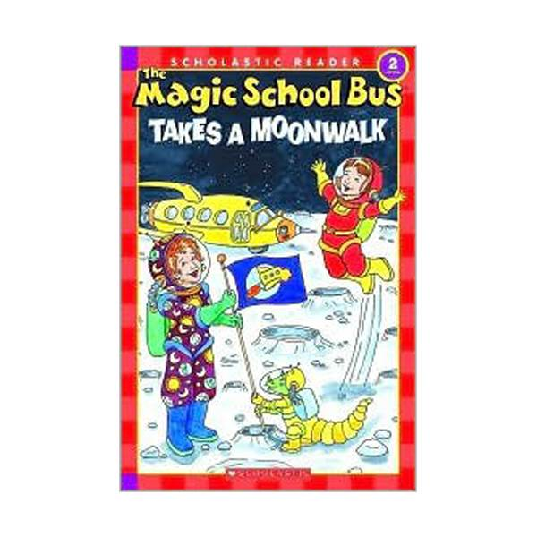 RL 2.3 : Scholastic Reader Level 2 : Magic School Bus Takes a Moonwalk (Paperback)