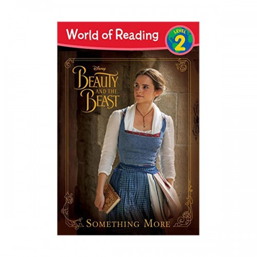 World of Reading Level 2 : Beauty and the Beast Something More (Paperback)