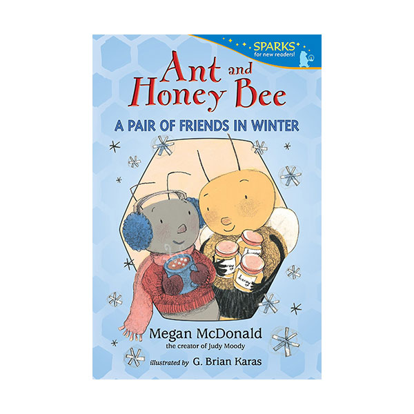 RL 2.4 : Candlewick Sparks : Ant and Honey Bee : A Pair of Friends in Winter (Paperback)