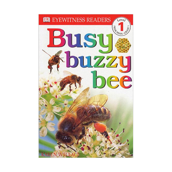 DK Readers Level 1: Busy, Buzzy Bee (Paperback)