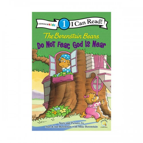 RL 2.4 : I Can Read Book Level 1 : The Berenstain Bears, Do Not Fear, God Is Near (Paperback)