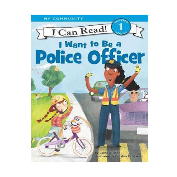 I Can Read 1 : I Want to Be a Police Officer (Paperback)