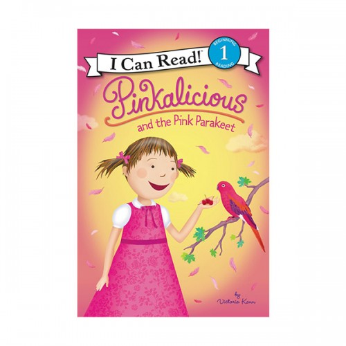 RL 2.4 : I Can Read Level 1 : Pinkalicious : Pinkalicious and the Pink Parakeet (Paperback)