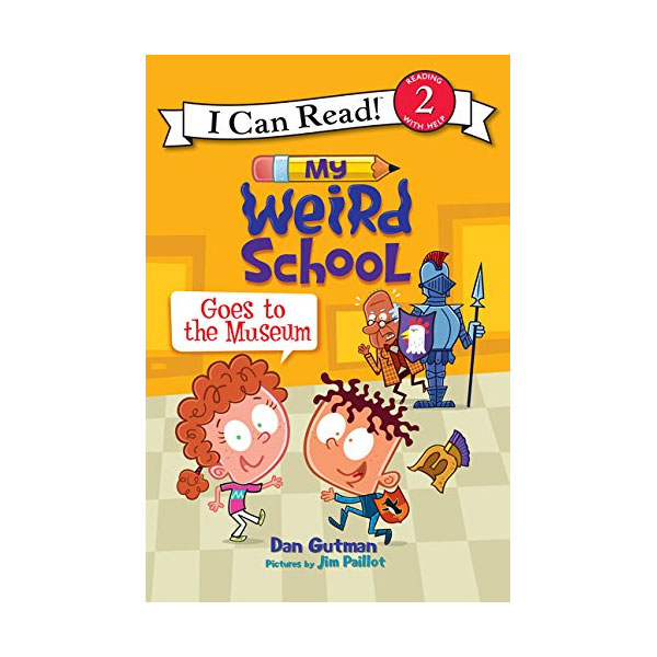 I Can Read 2 : My Weird School Goes to the Museum (Paperback)