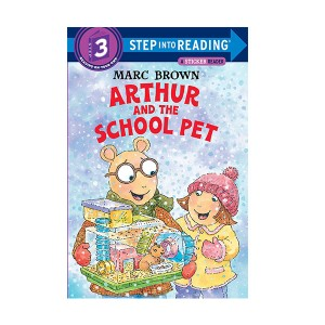 RL 2.4 : Step Into Reading 3 : Arthur and the School Pet (Paperback)