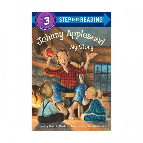 Step Into Reading 3 : Johnny Appleseed : My Story (Paperback)