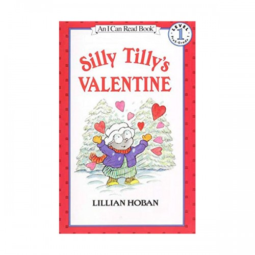 RL 2.5 : An I Can Read Book Level 1 : Silly Tilly's Valentine (Paperback)