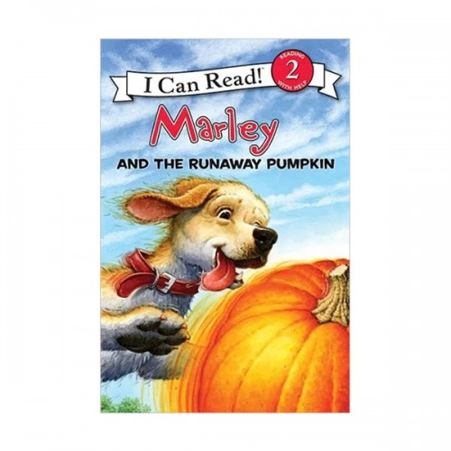 RL 2.5 : I Can Read Book Level 2 : Marley : Marley and the Runaway Pumpkin (Paperback)
