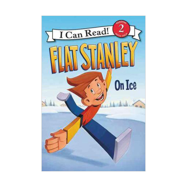 RL 2.5 : I Can Read Books Level 2 : Flat Stanley On Ice (Paperback)