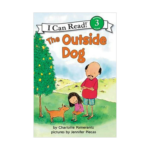 RL 2.5 : I Can Read Level 3 : The Outside Dog (Paperback)