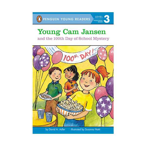 RL 2.5 : Penguin Young Readers Level 3 : #15. Young Cam Jansen and the 100th Day of School Mystery (Paperback)