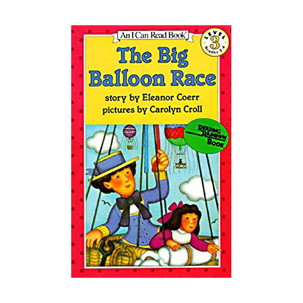 RL 2.6 : An I Can Read Level 3 : The Big Balloon Race (Paperback)