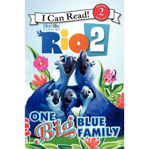 RL 2.6 : I Can Read Book Level 2 : Rio 2: One Big Blue Family (Paperback)