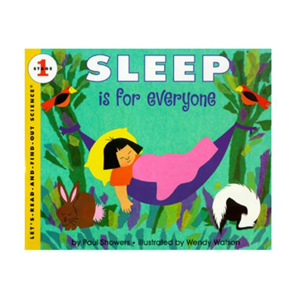 Let's Read And Find Out Science Level 1 : Sleep Is for Everyone (Paperback)